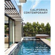 California Contemporary by Kirkpatrick, Grant, 9781616896584
