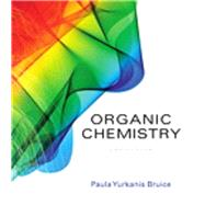 Student's Study Guide and Solutions Manual for Organic Chemistry by Bruice, Paula Yurkanis, 9780134066585