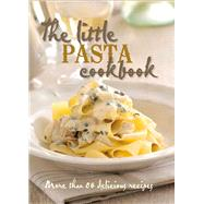 The Little Pasta Cookbook by Murdoch Books, 9781743366585