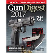 Gun Digest 2017 by Lee, Jerry, 9781440246586