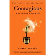 Contagious Why Things Catch On by Berger, Jonah, 9781451686586