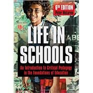 Life in Schools: An Introduction to Critical Pedagogy in the Foundations of Education by McLaren,Peter, 9781612056586