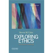 Exploring Ethics: An Introductory Anthology by Cahn, Steven M., 9780199946587
