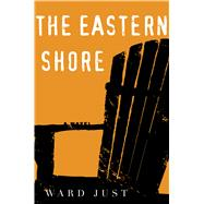 The Eastern Shore by Just, Ward, 9780544836587