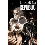 Invisible Republic 2 by Hardman, Gabriel; Bechko, Corinna; Hardman, Gabriel (CON); Boyd, Jordan (CON), 9781632156587