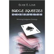 Bridge Squeezes Complete by Love, Clyde, 9781897106587