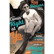 Comin' Right at Ya by Benson, Ray; Menconi, David, 9780292756588