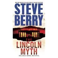 The Lincoln Myth by Berry, Steve, 9780345526588