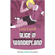 Alice in Wonderland by Carroll, Lewis, 9780486416588