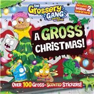 A Gross Christmas! by Sizzle Press, 9781499806588
