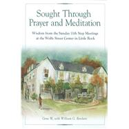 Sought Through Prayer and Meditation by W., Gene; Borchert, William G. (CON), 9781592856589