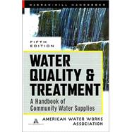 Water Quality & Treatment Handbook by AWWA, 9780070016590