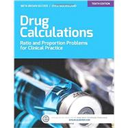 Drug Calculations: Ratio and Proportion Problems for Clinical Practice by Brown, Meta, 9780323316590