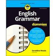English Grammar for Dummies by Woods, Geraldine, 9781119376590