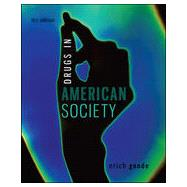Drugs in American Society by Goode, Erich, 9780078026591
