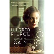 Mildred Pierce (Movie Tie-in Edition) by Cain, James M., 9780307946591