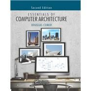 Essentials of Computer Architecture, Second Edition by Comer; Douglas, 9781138626591