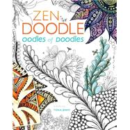 Zen Doodle Oodles of Doodles: Patterns Galore! by Jenny, Tonia, 9781440336591
