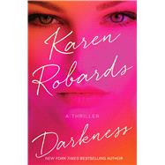 Darkness by Robards, Karen, 9781476766591