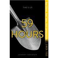 59 Hours by Kovatch, Johnny, 9781481476591