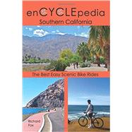 Encyclepedia Southern California by Fox, Richard, 9781565796591