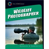Wildlife Photographer by Somervill, Barbara A., 9781633626591