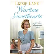 Wartime Sweethearts by Lane, Lizzie, 9780091956592