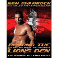 Beyond the Lion's Den by Shamrock, Ken; Krauss, Erich, 9780804846592