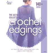The Ultimate Collection of Crochet Edgings by Carter, Belinda, 9781590126592