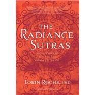 The Radiance Sutras by Roche, Lorin; Rea, Shiva, 9781604076592