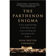The Parthenon Enigma by Connelly, Joan Breton, 9780307476593