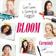 Bloom by Carmindy, 9780399166594