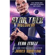 Fear Itself by Swallow, James, 9781501166594