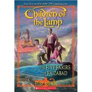 Children of the Lamp #6: The Five Fakirs of Faizabad by Kerr, P.B.; Kerr, P. B., 9780545126595