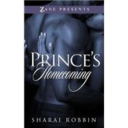 Prince's Homecoming by Robbin, Sharai, 9781593096595