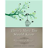 There's More You Should Know by Sander, Jennifer Basye, 9781628736595