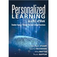 Personalized Learning in a Plc at Work by Stuart, Timothy S.; Heckmann, Sascha; Mattos, Mike; Buffum, Austin, 9781942496595
