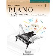 Accelerated Piano Adventures Sightreading Book 1: For the Older Beginner by Faber, Nancy; Faber, Randall, 9781616776596