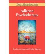 Adlerian Psychotherapy by Carlson, Jon; Englar-Carlson, Matt, 9781433826597