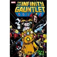 Infinity Gauntlet by Starlin, Jim; Perez, George; Lim, Ron, 9780785156598