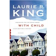 With Child A Novel by King, Laurie R., 9781250046598