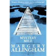 Mystery Mile by Allingham, Margery, 9781448216598