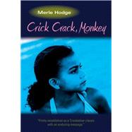 Crick Crack, Monkey by Hodge, Merle; Narinesingh, Roy, 9781478606598
