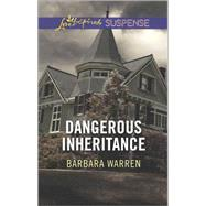 Dangerous Inheritance by Warren, Barbara, 9780373446599