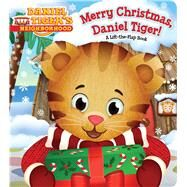 Merry Christmas, Daniel Tiger! by Santomero, Angela C.; Fruchter, Jason, 9781481446600