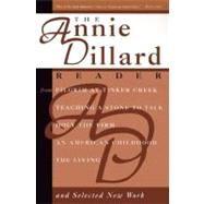 Annie Dillard Reader : Lost Heart Asia by Dillard, Annie, 9780060926601