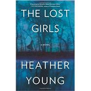 The Lost Girls by Young, Heather, 9780062456601
