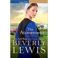 The Atonement by Lewis, Beverly, 9780764216602