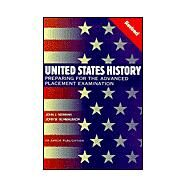 United States History: Preparing for the Advanced Placement Examination by Newman, John J., 9781567656602