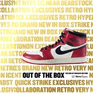 Out of the Box: The Rise of Sneaker Culture by Garcia, Bobbito; Wells, Dee (CON); Hatfield, Tinker (CON); Avar, Eric (CON); Hopkins, Ada, 9780847846603